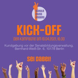 "Karte zu Kick-Off Kampagne ""Schule muss anders"" 19. April 2021"